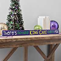 There's Nothing King Cake Can't Fix Word Block