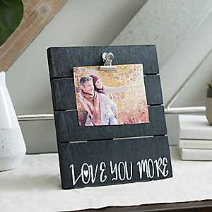 Love You More Plank Picture Frame with Clip, 4x6