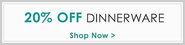 Set the table with 20% off dinnerware - Shop Now