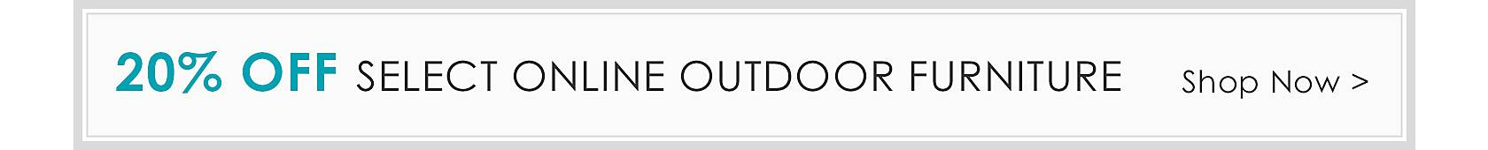 20% Off Select Outdoor Furniture - Online Only - Shop our coustomer favorites
