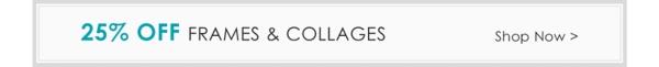 25% Off Frames & Collages - Shop Now