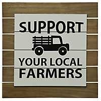 Support Your Local Farmers Wall Plaque