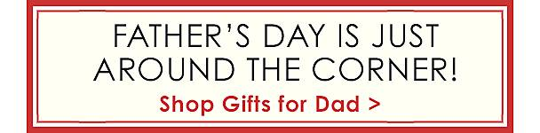 Fathers Day is just around the corner! - Shop gifts for dad