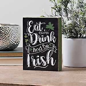 Eat Drink and Be Irish Chalkboard Word Block