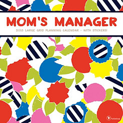 Mom's Manager 2018 Wall Calendar