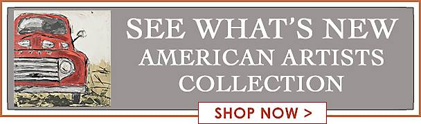 See What's New! American Artists Collection - Shop Now