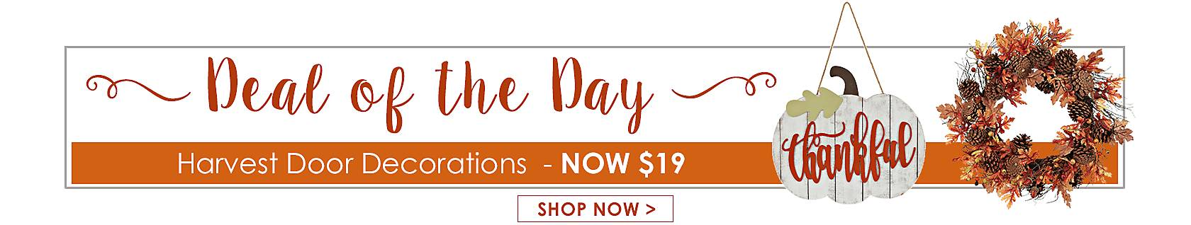 Deal of the Day - Harvest Door Decorations, Now $19 - Shop Now