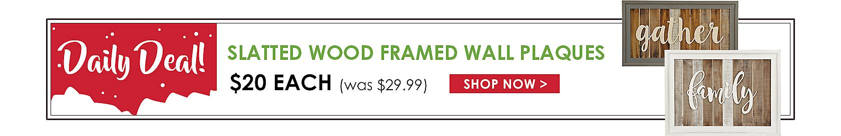 Daily Deal - Slatted Wood Framed Wall Plaques Now $20 - Shop Now