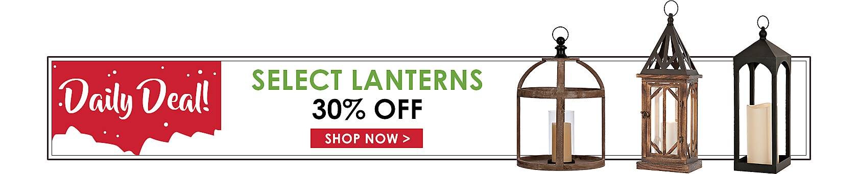 Daily Deal - 30% Off All Lanterns - Shop Now