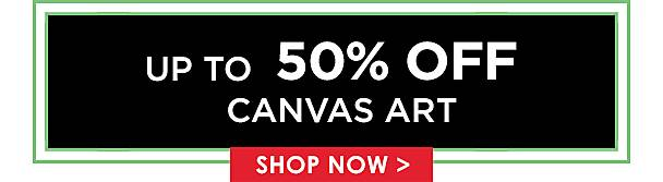 Up to 50% Off Canvas Art - Shop Now