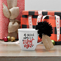 All Mama Wants Ceramic Mug