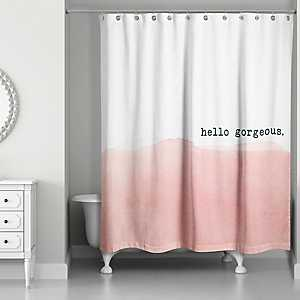 Pink Hello Gorgeous Shower Curtain