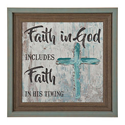 Faith in God Faith in His Timing Framed Art Print