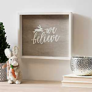 We Believe Framed Art