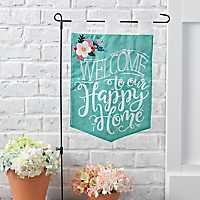 Welcome to Our Happy Home Flag Set