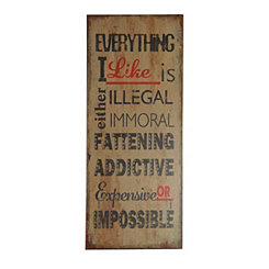 Everything I Like Wooden Wall Plaque