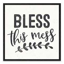 Bless this Mess Framed Art Print
