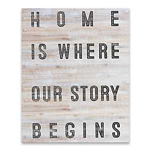 Home is Where Our Story Begins Wooden Art Print