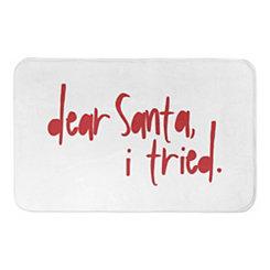 Dear Santa I Tried Bath Mat
