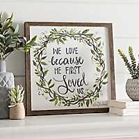 He First Loved Us Wreath Framed Art Print