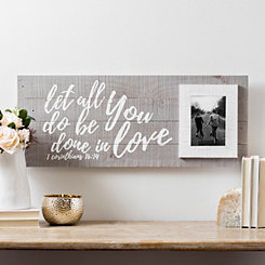 Be Done in Love Wood Plank Picture Frame, 5x7