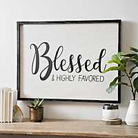 Blessed and Highly Favored Framed Wood Wall Plaque