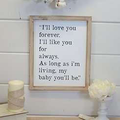 I'll Love You Forever Framed Wooden Wall Plaque