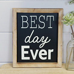 Best Day Ever Framed Wooden Wall Plaque