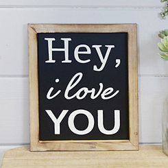 Hey I Love You Framed Wooden Wall Plaque