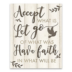 Accept What Is Canvas Art Print