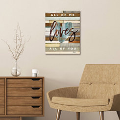 All of Me Loves All of You Canvas Art Print