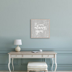 It Was Always You Framed Canvas Art Print