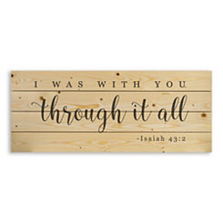 I Was With You Through It All Wood Pallet Plaque