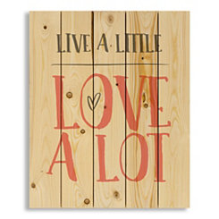 Live A Little Love A Lot Wood Pallet Plaque