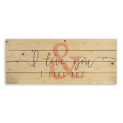 I Love You and I Like You Wood Pallet Plaque