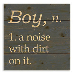 Boy A Noise With Dirt Wood Pallet Plaque