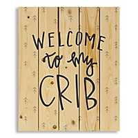 Welcome to My Crib Wood Pallet Plaque