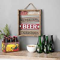 Beer Doesn't Ask Silly Questions Wood Wall Plaque