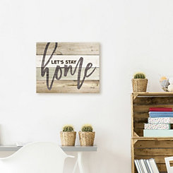 Lets Stay Home Wood Art Print