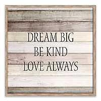 Dream Big and Be Kind Framed Wood Art Print