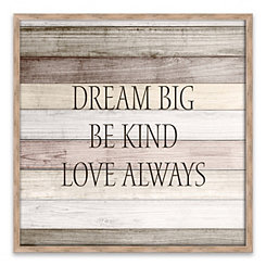 Dream Big and Be Kind Framed Wood Art Print