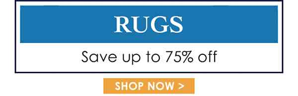 Up to 75% off Rugs - Shop Now