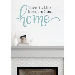 Love is the Heart of Our Home Wall Decal