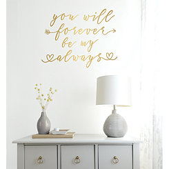 Gold Forever & Always Wall Decal