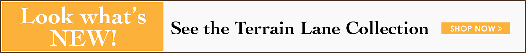 Terrain Lane Collection - Shop it now