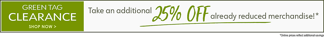 25% off Green Tag Clearance - Shop Now