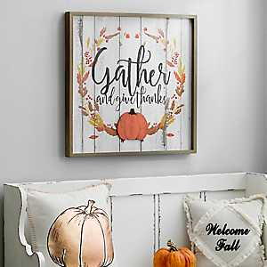 Gather and Give Thanks Plaque