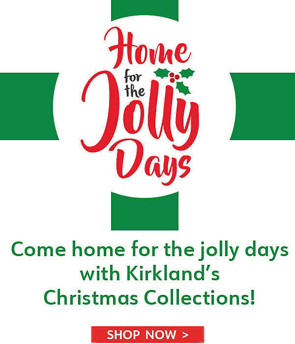 Come home for  the jolly days with Kirkland's Christmas Collections - Shop Now