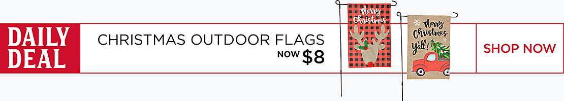 Christmas Deal Of The Day - Christmas Outdoor Flags Now $8 - Shop Now