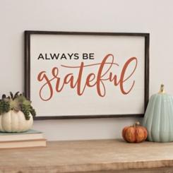 Always Be Grateful Wood Plaque
